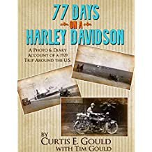 77 Days on a Harley Davidson: A Photo & Diary Account of a 1929 Trip Around the U.S.