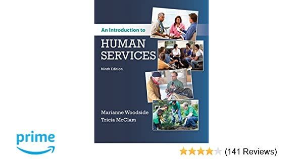 An Introduction To Human Services 9781337567176 Medicine