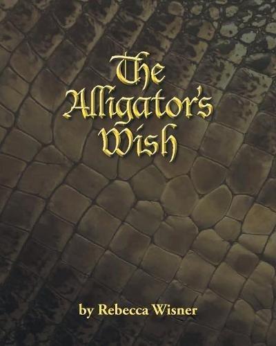 The Alligator's Wish