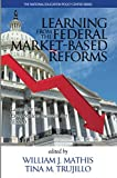 img - for Learning from the Federal Market-Based Reforms: Lessons for ESSA (NA) book / textbook / text book