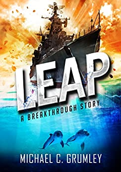 Leap (Breakthrough Book 2) by [Grumley, Michael C.]