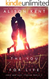 The You I Want For Life (Finding Family Book 2)