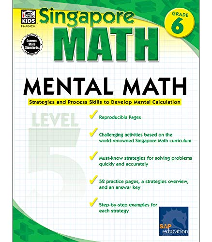 Singapore Math – Mental Math Level 5 Workbook for 6th Grade, Paperback, 64 Pages, Ages 11–12 with Answer Key Paperback – January 3, 2011