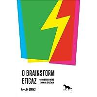 Brainstorm: Como gerar ideias com mas eficiência