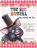 The Big Squeal, Carol Alexander, 1610090365