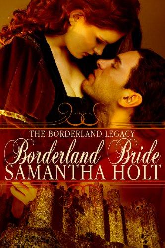 Borderland Bride (The Borderland Legacy Book 1)