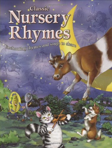 Download Classic Nursery Rhymes: Enchanting rhymes and songs to share pdf epub