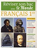 Réviser son Bac avec Le Monde : Français 1re toutes séries de Malle, Alain (2011) Broché