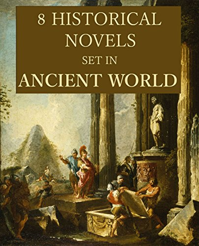Safford Collection (8 Historical Novels Set in Ancient World: Anthology)