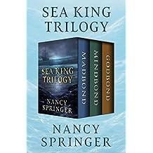 Sea King Trilogy: Madbond, Mindbond, and Godbond