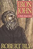 img - for Iron John: A Book About Men by Robert Bly (1990-10-05) book / textbook / text book