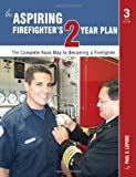The Aspiring Firefighter's Two-Year Plan, Paul Lepore, 0972993460