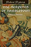 Front cover for the book The Serpents of Harbledown by Edward Marston