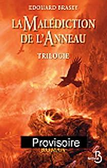 La malédiction de l'anneau : Trilogie par Brasey