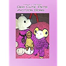 Der Cute Pets Action Song: Lyrics for Kids (German Edition)
