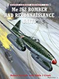Me 262 Bomber and Reconnaissance Units (Combat Aircraft)