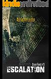 Escalation: Green Fields book 3