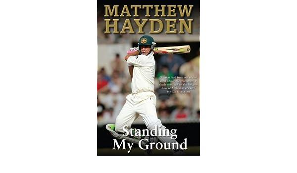 Standing My Ground Matthew Hayden Ebook