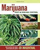 Marijuana Pest and Disease Control, Ed Rosenthal, 0932551041