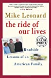 The Ride of Our Lives, Mike Leonard, 0739325906