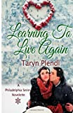 Learning to Live Again, Taryn Plendl, 1494259125