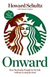 hotel strategy - Onward: How Starbucks Fought for Its Life without Losing Its Soul