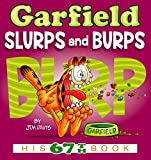 img - for Garfield Slurps and Burps: His 67th Book book / textbook / text book