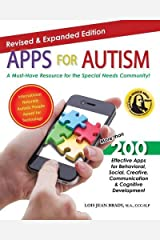 Apps for Autism - Revised and Expanded: An Essential Guide to Over 200 Effective Apps! Paperback