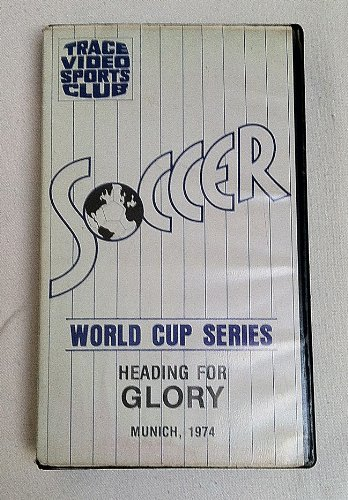 Heading For Glory: Munich, 1974, World Cup Soccer Series (Official FIFA Film Record)