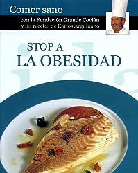 Stop a la obesidad (Comer Sano)