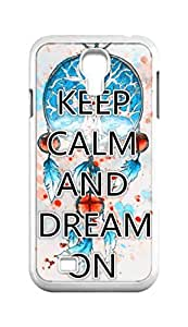 Cool Painting keep calm and dream on Snap-on Hard Back Case Cover Shell for Samsung GALAXY S4 I9500 I9502 I9508 I959 -887