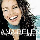Ana Belén - Peces De Ciudad
