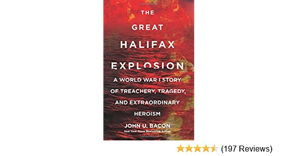 The Great Halifax Explosion: A World War I Story of