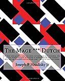 The Mage *** Dutch, Joseph Hradisky, 1499533853