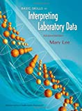 Basic Skills in Interpreting Laboratory Data, Fourth Edition, , 1585281808