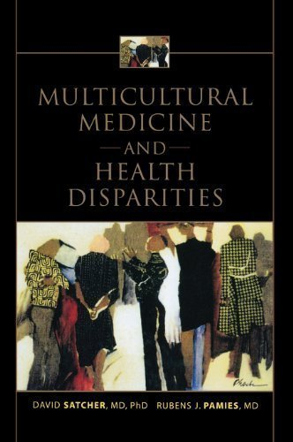 Multicultural Medicine and Health Disparities 1st (first) Edition by Satcher, David, Pamies, Rubens published by McGraw-Hill Professional (2005)