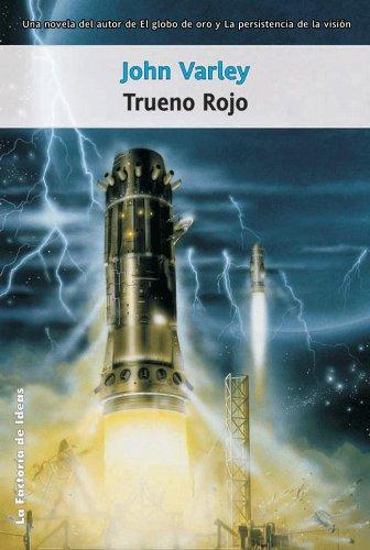 Trueno rojo (Solaris ficción nº 48) (Spanish Edition) by [Varley,