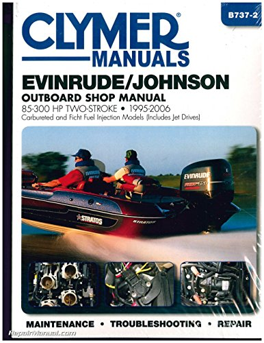 Marine Jet Drives - Clymer Evinrude/Johnson: 2-Stroke Outboard Shop Manual : 85-300 1995-2002 (Includes Jet Drive Models) (Clymer Marine Repair)