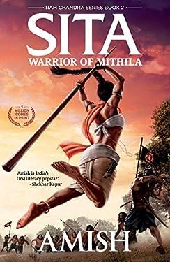 Sita - Warrior of Mithila (Book 2 of the Ram Chandra Series)