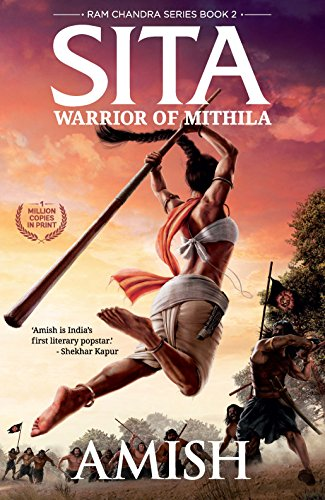 (Sita: Warrior of Mithila (Ram Chandra Book 2) )