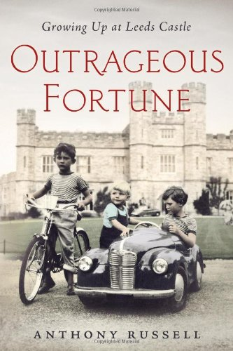 - Outrageous Fortune: Growing Up at Leeds Castle