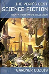The Year's Best Science Fiction: Twenty-Third Annual Collection Kindle Edition