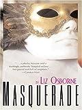Masquerade, Liz Osborne, 1594145385