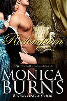 Redemption (The Reckless Rockwoods Book 4) by [Burns, Monica]