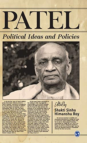 Patel: Political Ideas and Policies (Life And Work Of Sardar Vallabhbhai Patel)