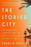 #5: The Storied City: The Quest for Timbuktu and the Fantastic Mission to Save Its Past