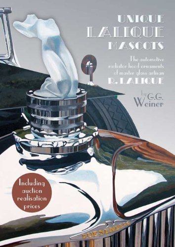 Unique Lalique Mascots by G.G. Weiner (Illustrated, 30 Oct 2014) Hardcover