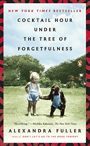 Cocktail Hour Under the Tree of Forgetfulness by [Fuller, Alexandra]