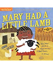 Indestructibles: Mary Had a Little Lamb: Chew Proof · Rip Proof · Nontoxic · 100% Washable (Book for Babies, Newborn Books, Safe to Chew)