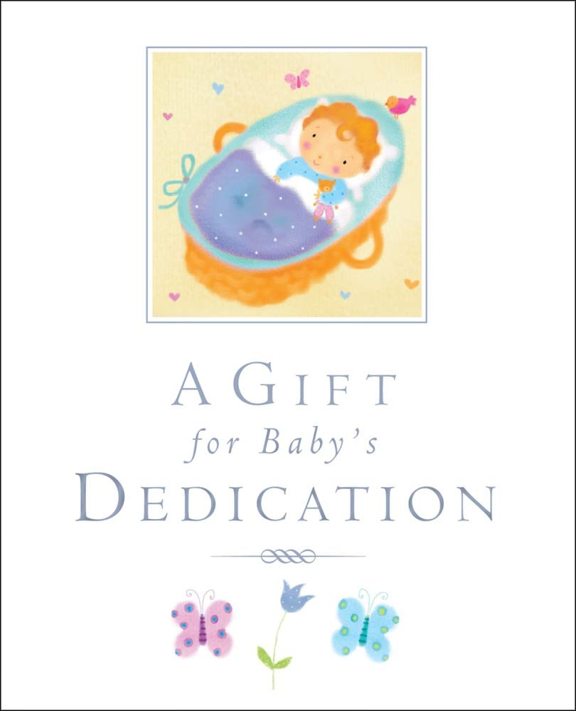 Download A Gift for Baby's Dedication pdf epub